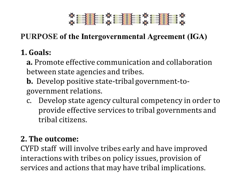 PURPOSE of the Intergovernmental Agreement (IGA) 1.