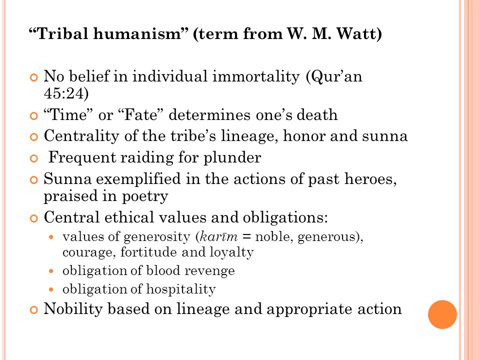 Tribal humanism (term from W. M.
