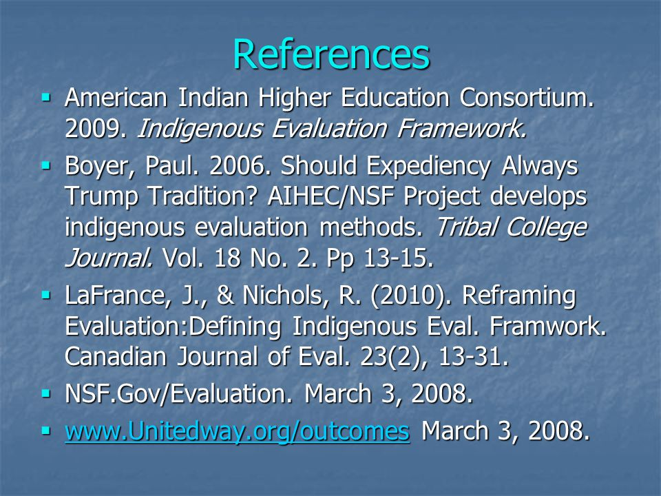References  American Indian Higher Education Consortium.