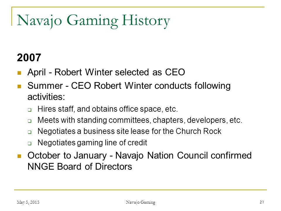 2007 April - Robert Winter selected as CEO Summer - CEO Robert Winter conducts following activities:  Hires staff, and obtains office space, etc.  M