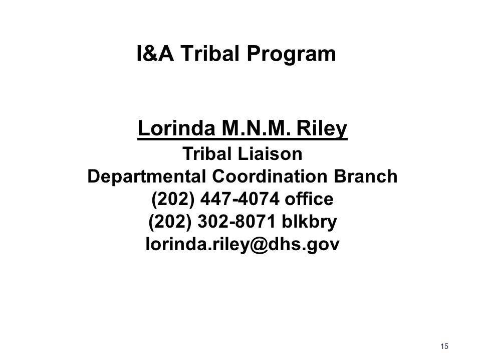 I&A Tribal Program 15 Lorinda M.N.M.
