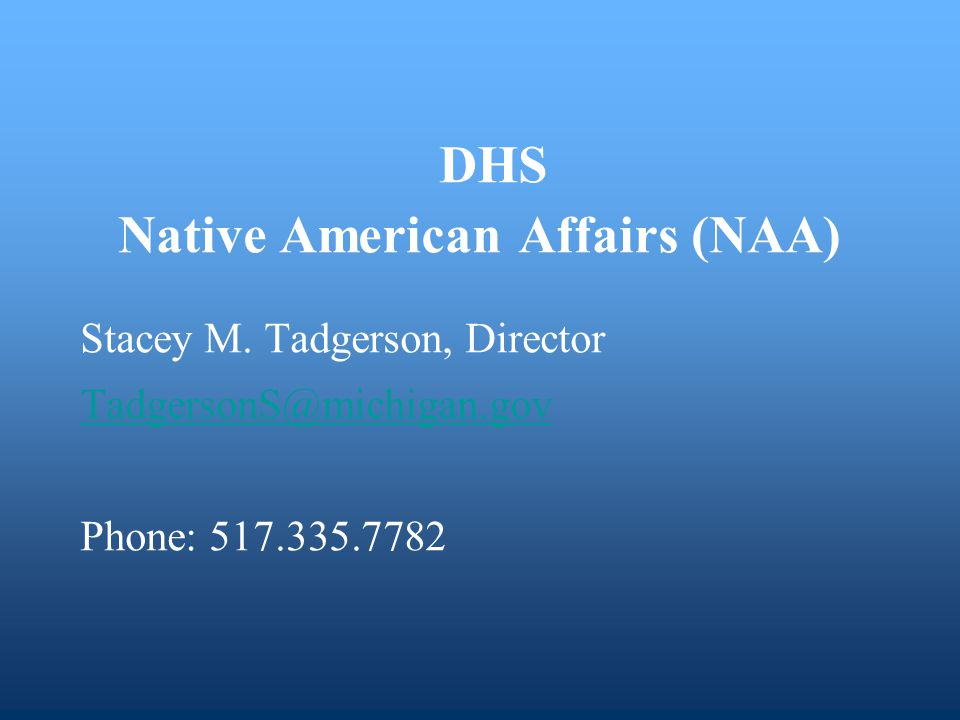 DHS Native American Affairs (NAA) Stacey M.