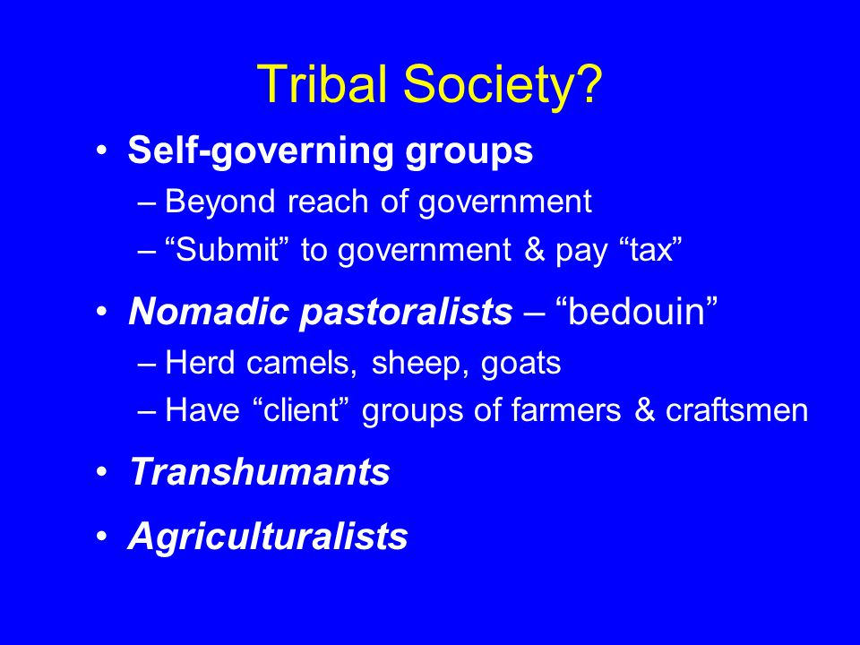 Tribal Society.