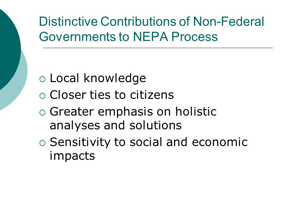 Distinctive Contributions of Non-Federal Governments to NEPA Process: Distinctive Contributions of Non-Federal Governments to NEPA Process: Distinctiv