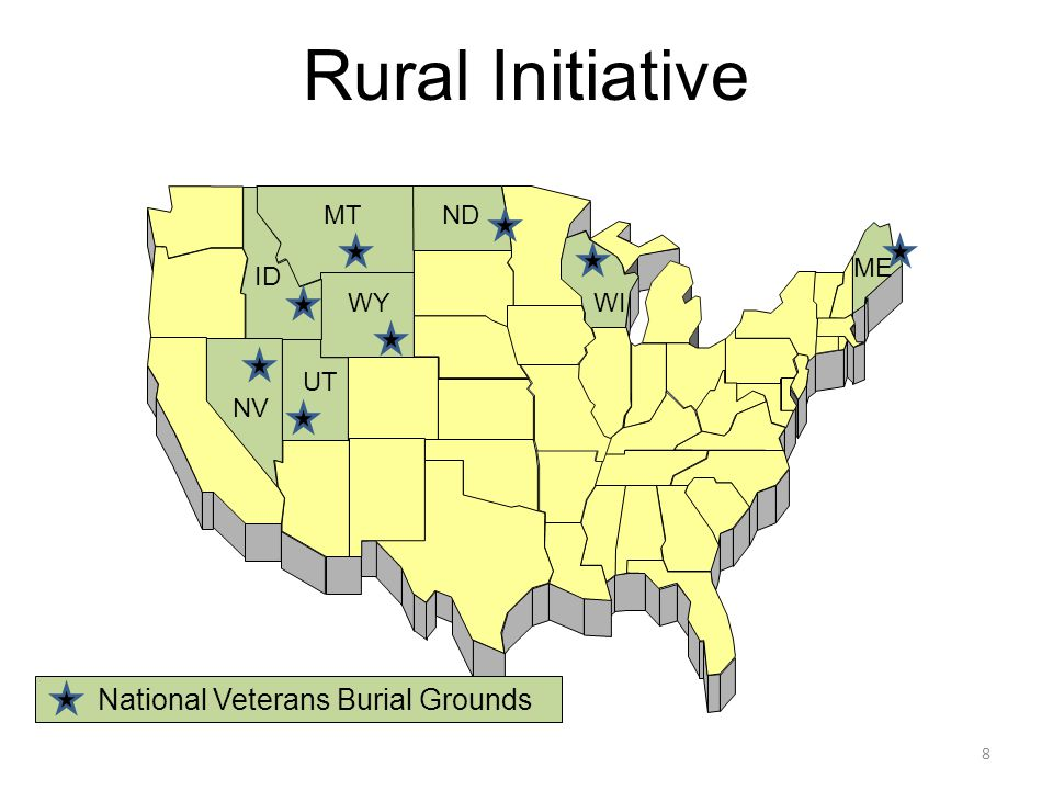 Rural Initiative MT ID WY NV UT ND WI ME National Veterans Burial Grounds 8