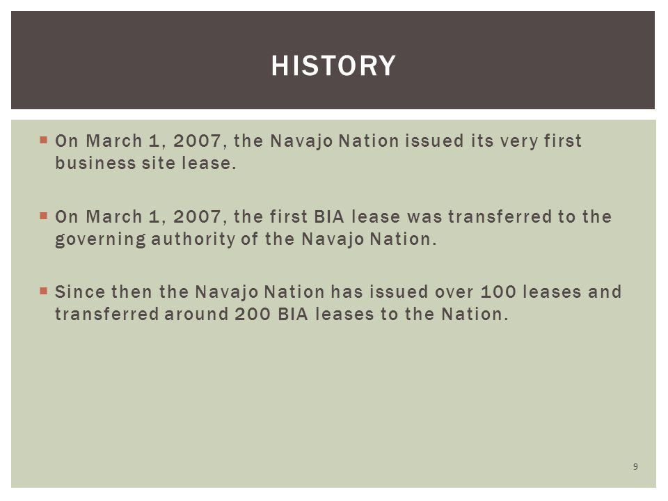  On March 1, 2007, the Navajo Nation issued its very first business site lease.