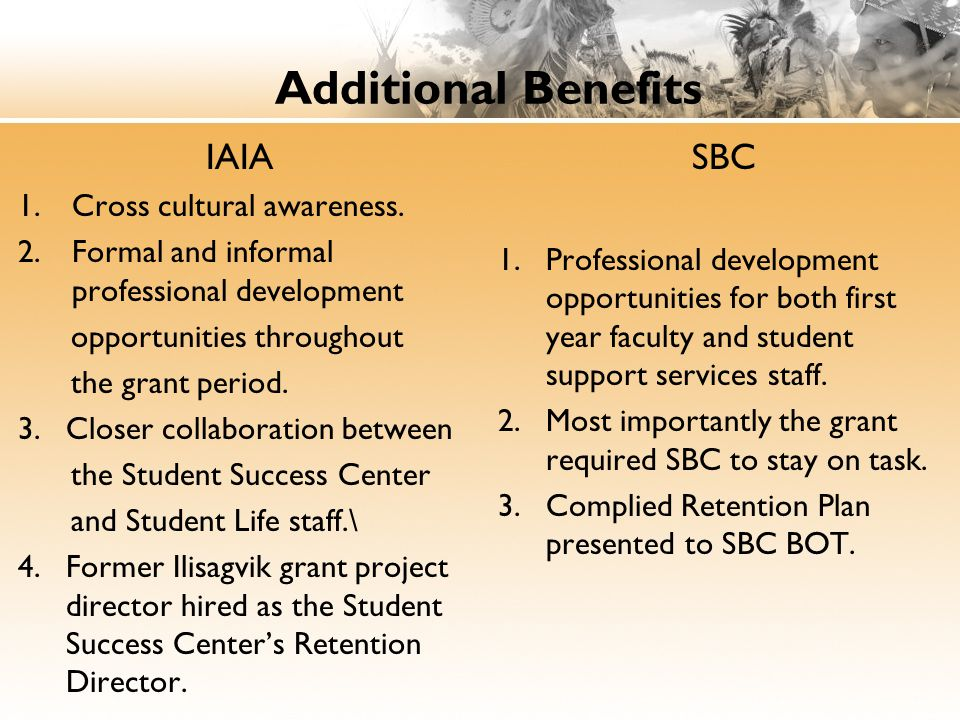 Additional Benefits IAIA 1.Cross cultural awareness.