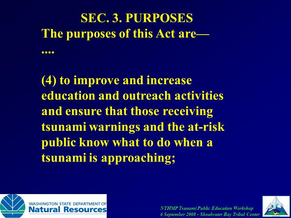 NTHMP Tsunami Public Education Workshop 6 September 2008 - Shoalwater Bay Tribal Center SEC.