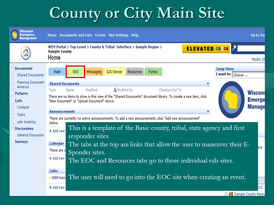 County or City Main Site This is a template of the Basic county, tribal, state agency and first responder sites.