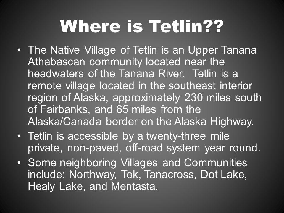 Where is Tetlin .