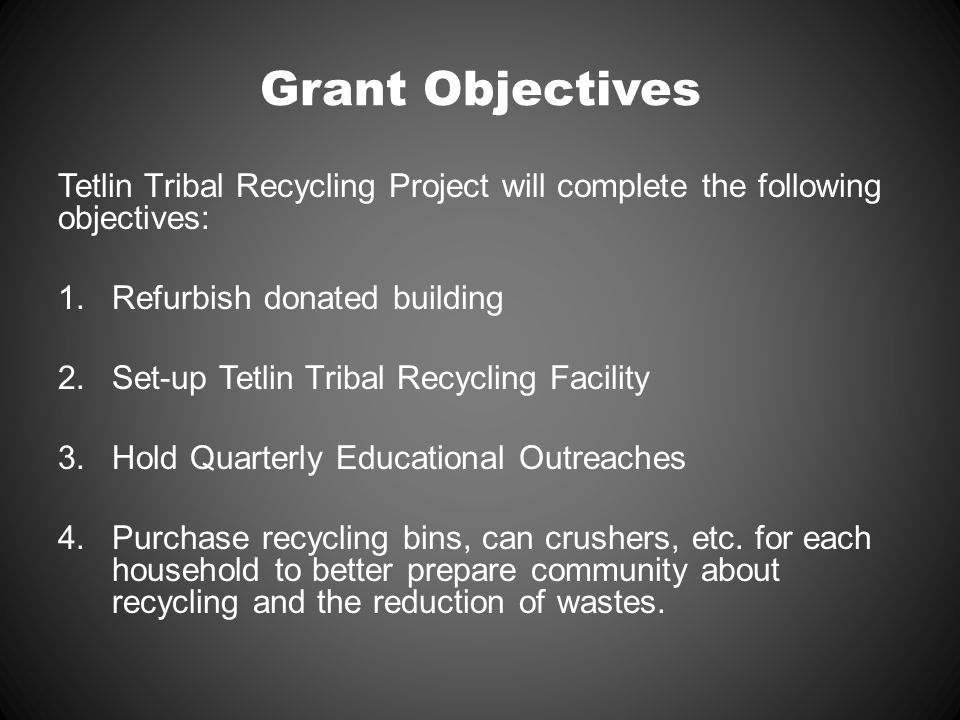 Objective 1: Refurbish donated 16x20 building Tetlin Village Council donated a used building to Tetlin Environmental Program to use as Tetlin Recycling Facility.