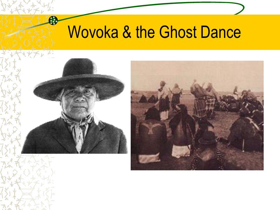 Wovoka & the Ghost Dance
