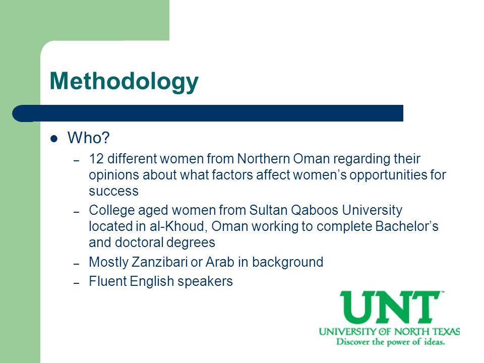 Methodology Why them.