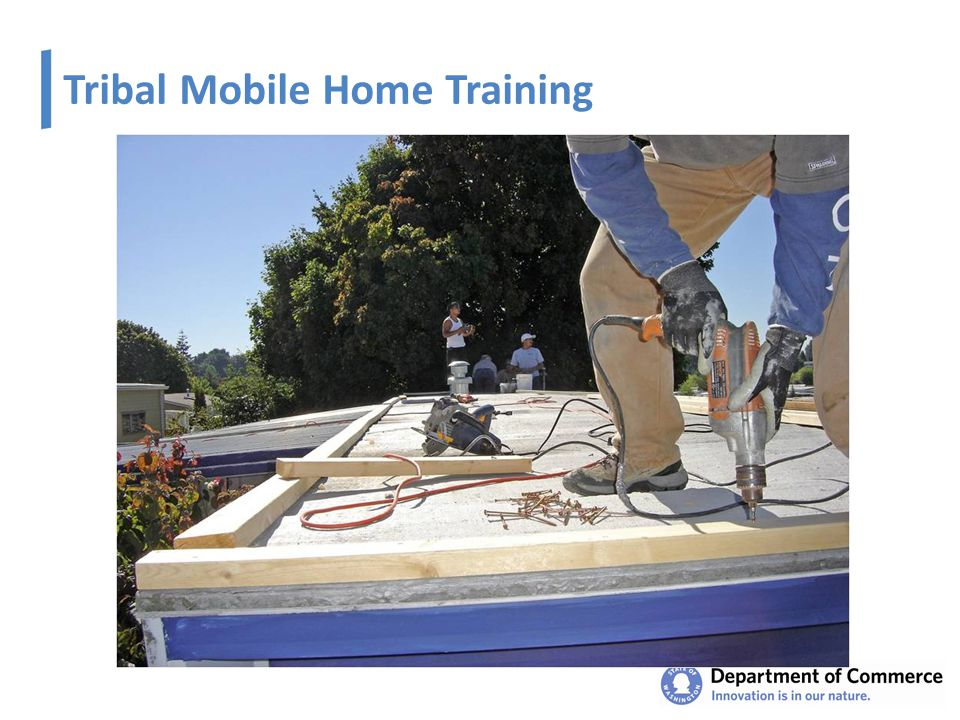 Tribal Mobile Home Training