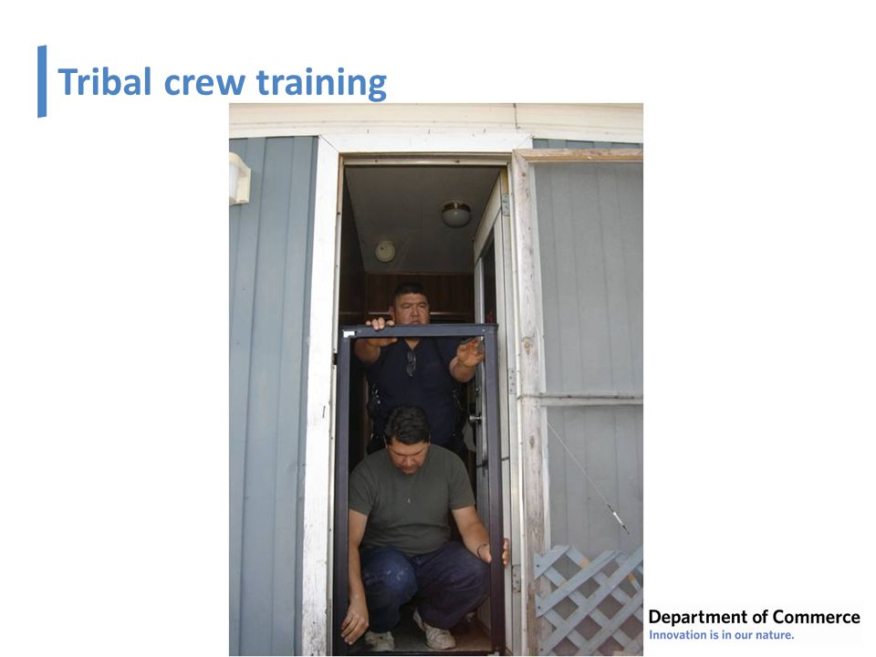 Tribal crew training