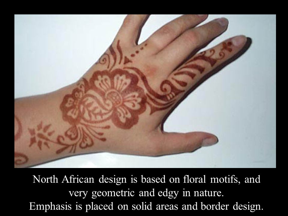 North African design is based on floral motifs, and very geometric and edgy in nature.
