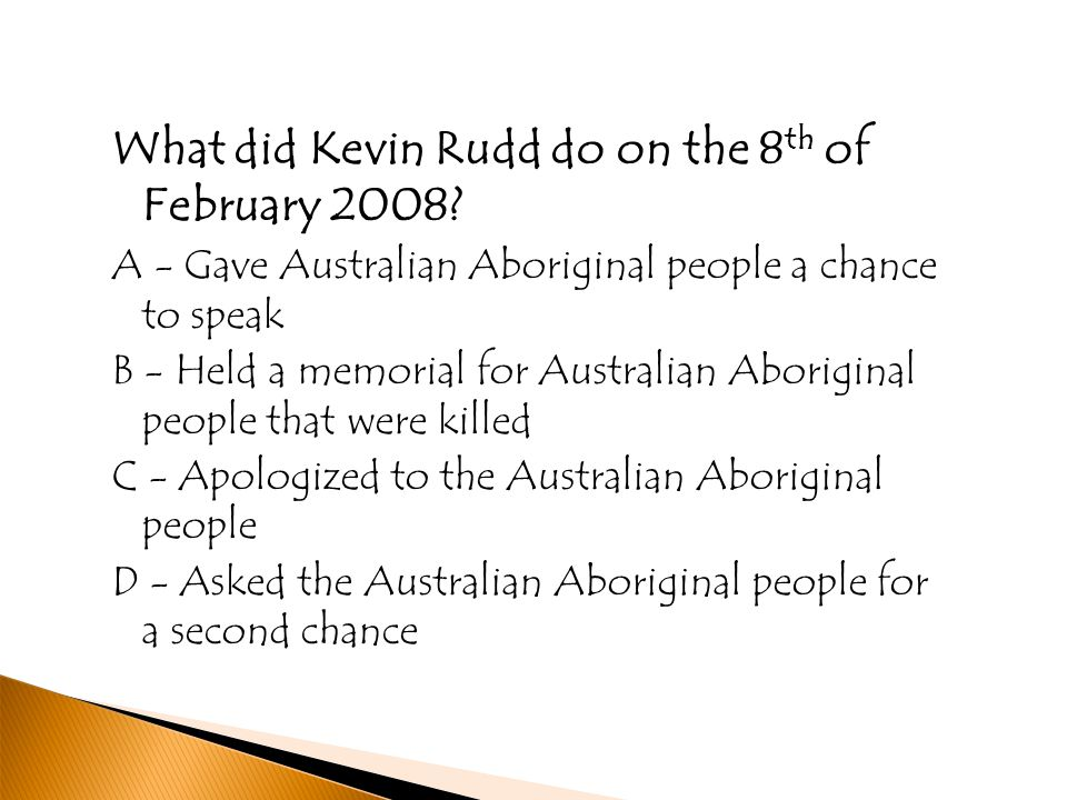 What did Kevin Rudd do on the 8 th of February 2008.
