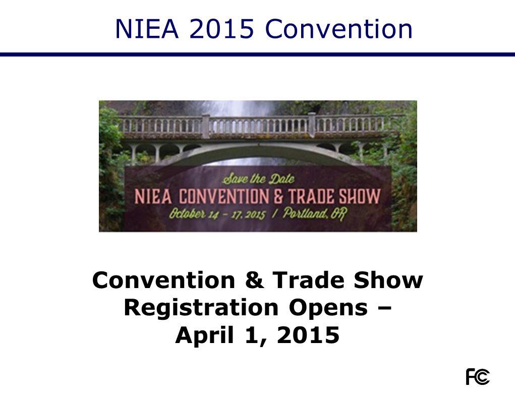 NIEA 2015 Convention Convention & Trade Show Registration Opens – April 1, 2015
