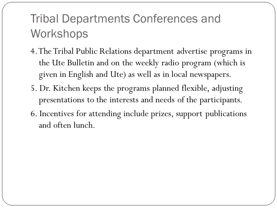 Tribal Departments Conferences and Workshops 4.