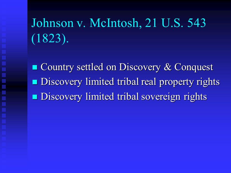 Johnson v. McIntosh, 21 U.S. 543 (1823).