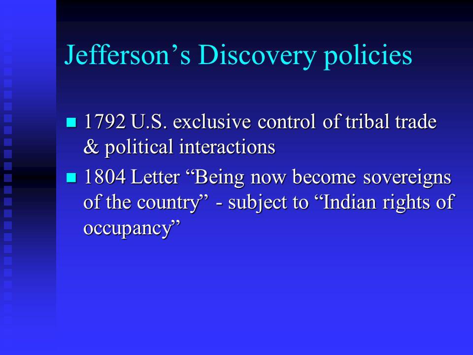 Jefferson's Discovery policies 1792 U.S.