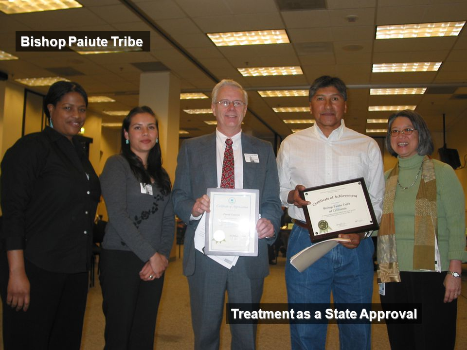 Bishop Paiute Tribe Treatment as a State Approval