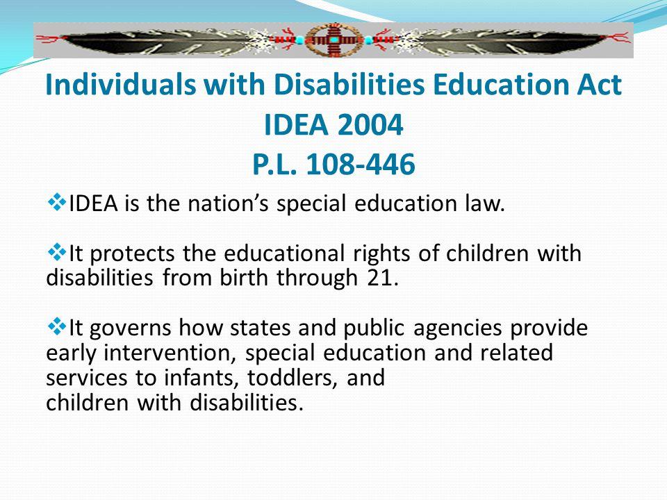 IDEA's Impact On Children & Families con't IDEA - Part C IDEA - Part B Sec.