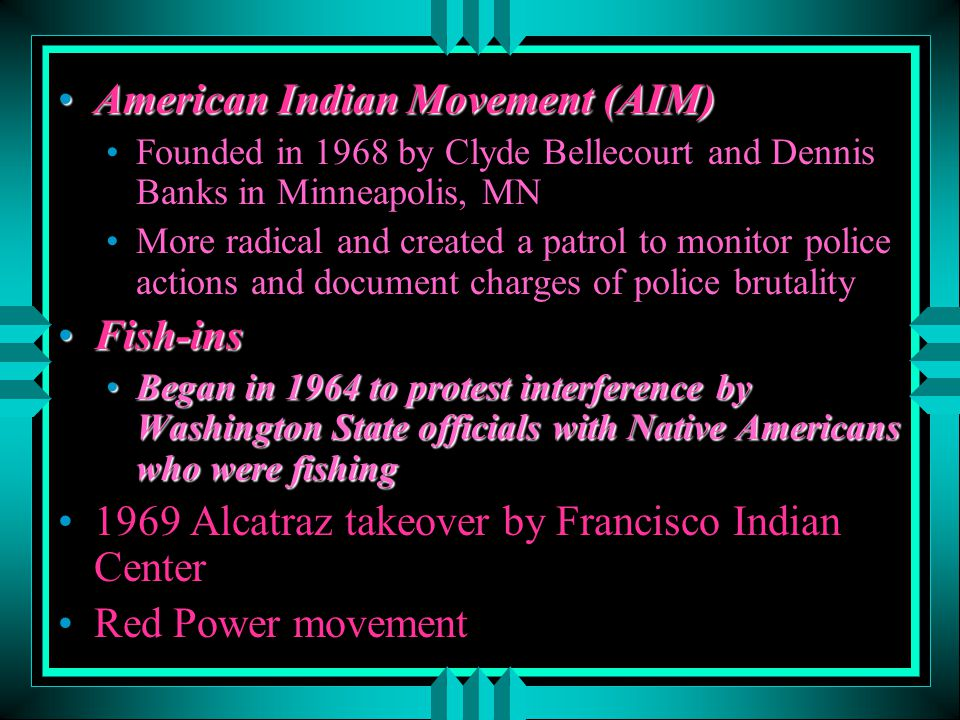 Alaska Native Settlement Act (1971)Alaska Native Settlement Act (1971) Claim of land rights by Inuit Eskimos and other Aleuts Alaskan Federation of Natives (AFN)Alaskan Federation of Natives (AFN) Native Claims Settlement Act (1971)Native Claims Settlement Act (1971) Battle of Wounded Knee IIBattle of Wounded Knee II Most dramatic confrontation between Native Americans and government recently PowWows (Pau Wau)PowWows (Pau Wau) Referred to the medicine man or spiritual leader of the Algonquian tribes but Europeans used word to refer to entire eventsReferred to the medicine man or spiritual leader of the Algonquian tribes but Europeans used word to refer to entire events