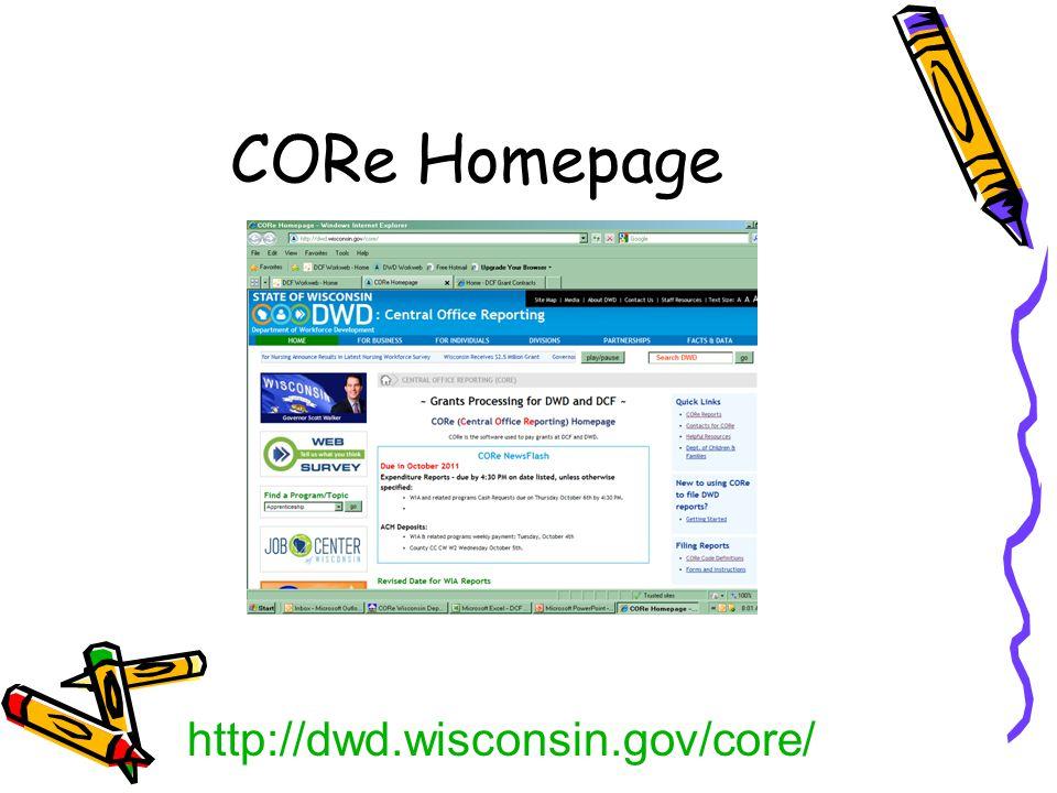 CORe Homepage http://dwd.wisconsin.gov/core/