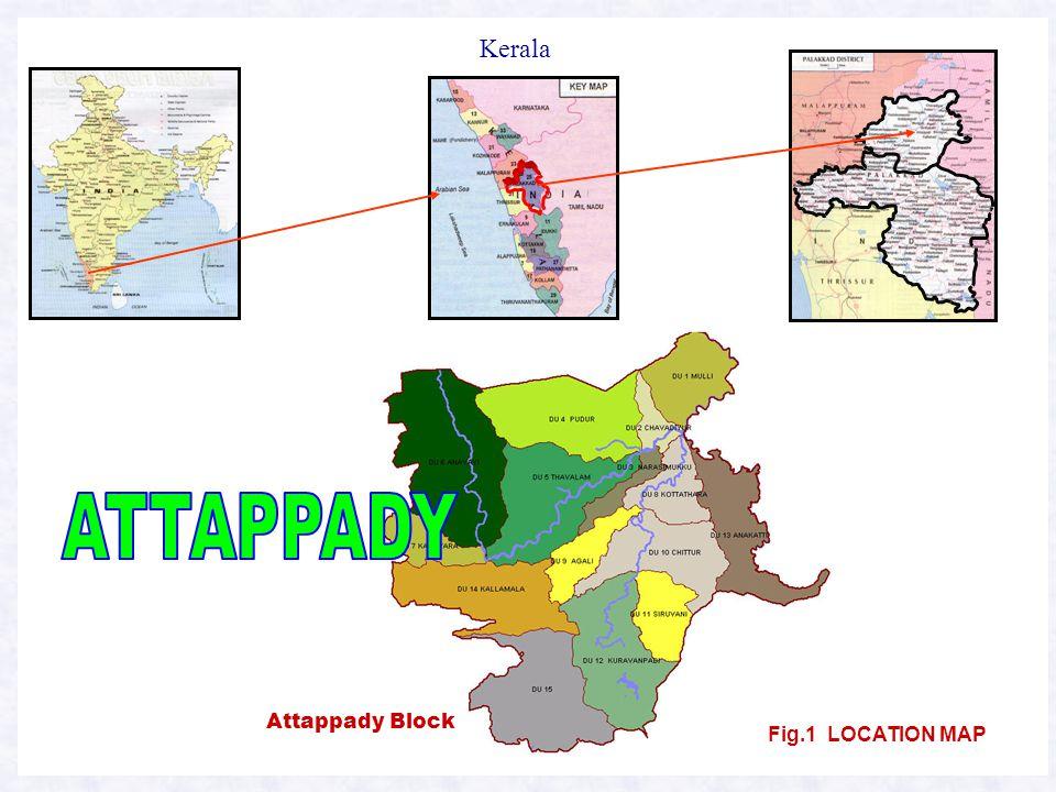 3 Kerala Attappady Block Fig.1 LOCATION MAP
