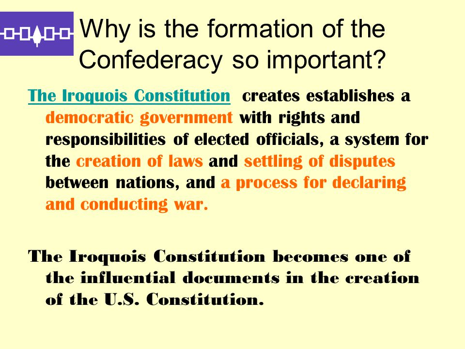 Why is the formation of the Confederacy so important.