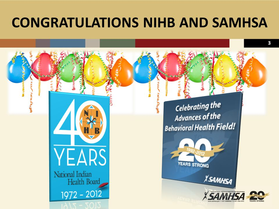 3 CONGRATULATIONS NIHB AND SAMHSA