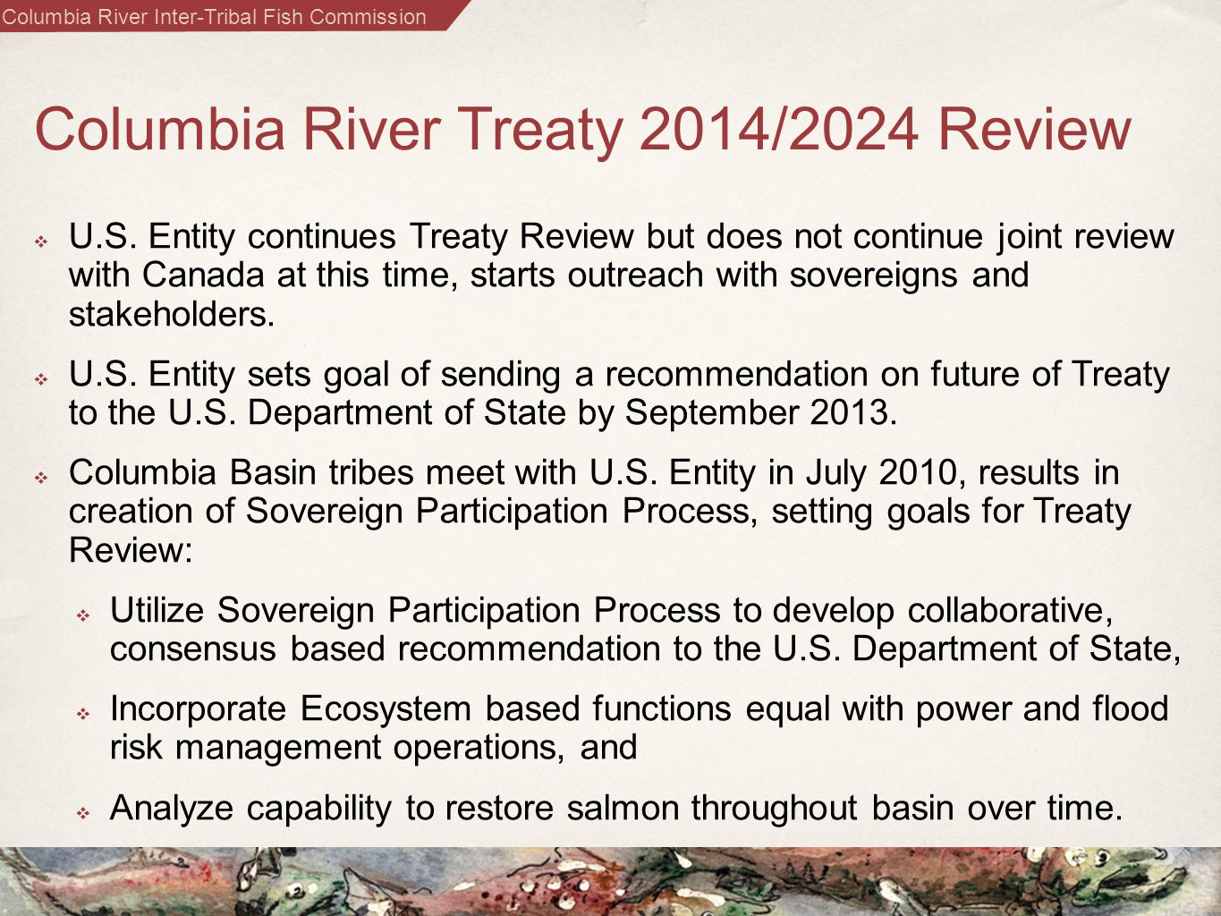 Columbia River Inter-Tribal Fish Commission Columbia River Treaty 2014/2024 Review  U.S.