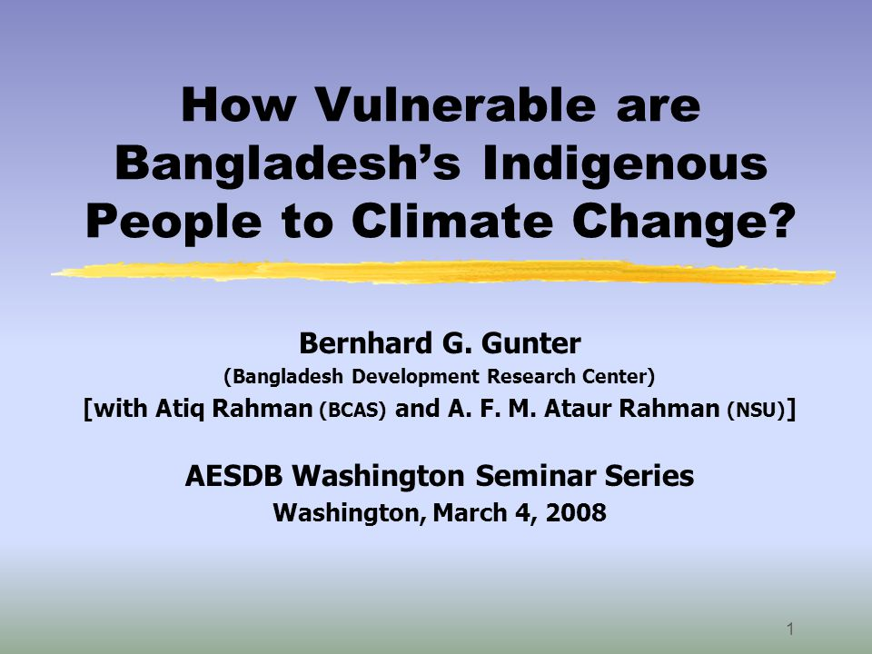 How Vulnerable are Bangladesh's Indigenous People to Climate Change.