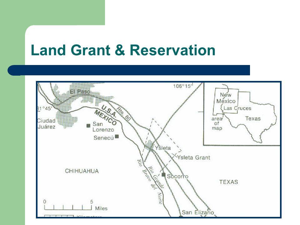 Land Grant & Reservation