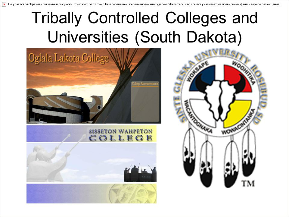 Tribally Controlled Colleges and Universities (South Dakota)