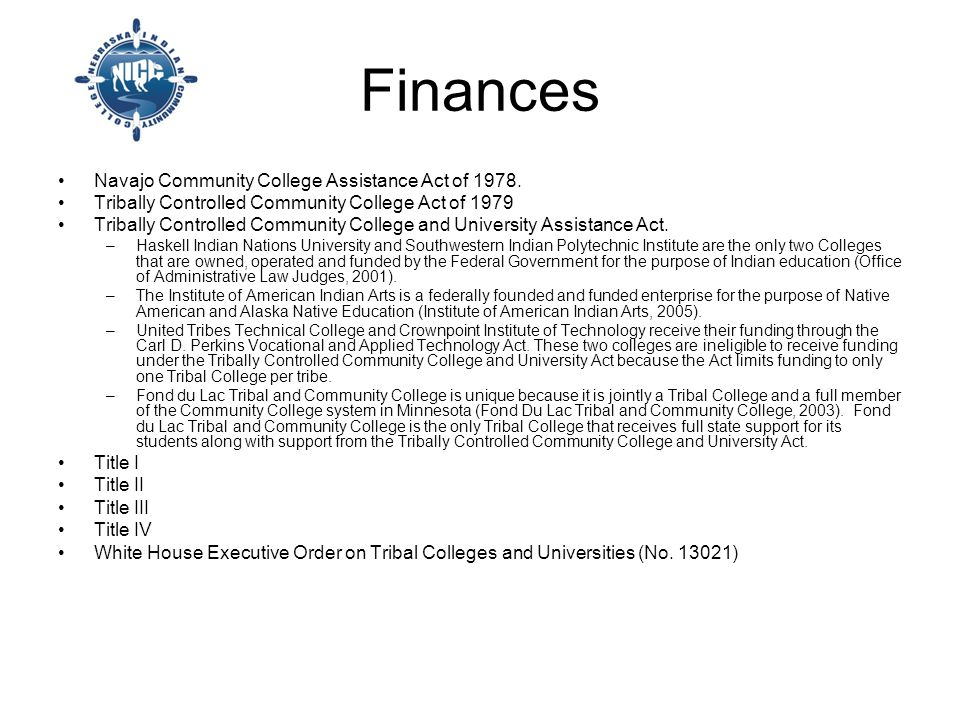 Finances Navajo Community College Assistance Act of 1978.