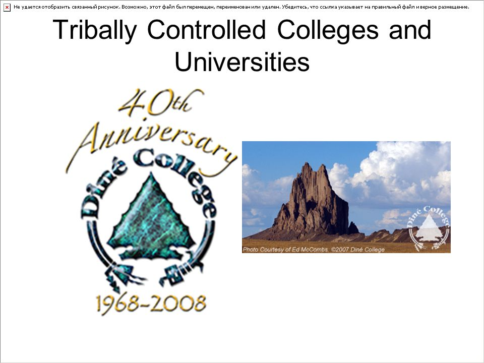Tribally Controlled Colleges and Universities