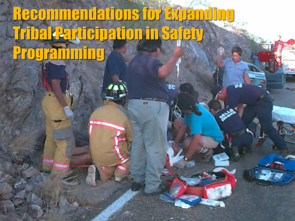 Recommendations for Expanding Tribal Participation in Safety Programming