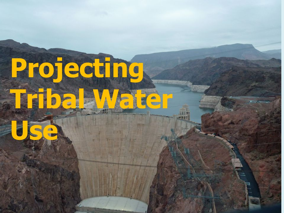 Projecting Tribal Water Use