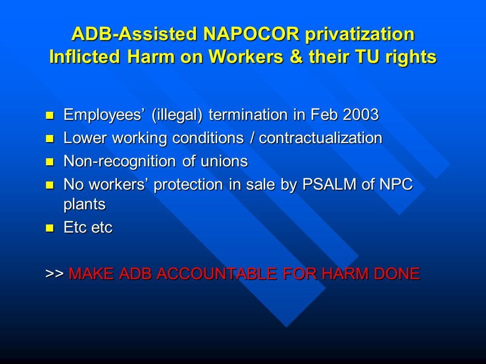 ADB's Accountability Mechanism Formerly called 'inspection' (Ombudsman function) Formerly called 'inspection' (Ombudsman function) Aims to help solve problems and investigate alleged violations of ADB's own operational policies and procedures ADB-assisted 'project affectees' can file a 'request' or 'complaint' if they are actually or likely to be adversely affected by ADB-funded projects ADB-assisted 'project affectees' can file a 'request' or 'complaint' if they are actually or likely to be adversely affected by ADB-funded projects Consists of two complementary & related functions Consists of two complementary & related functions –'Consultation Phase' (Problem-solving) –Compliance Review Phase