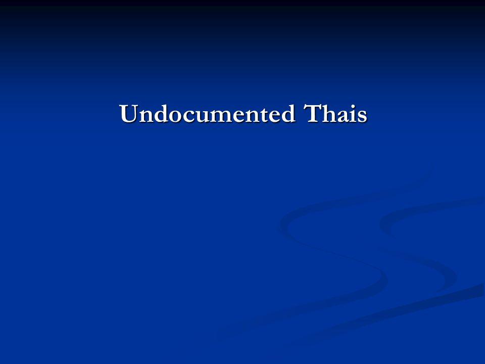 Undocumented Thais