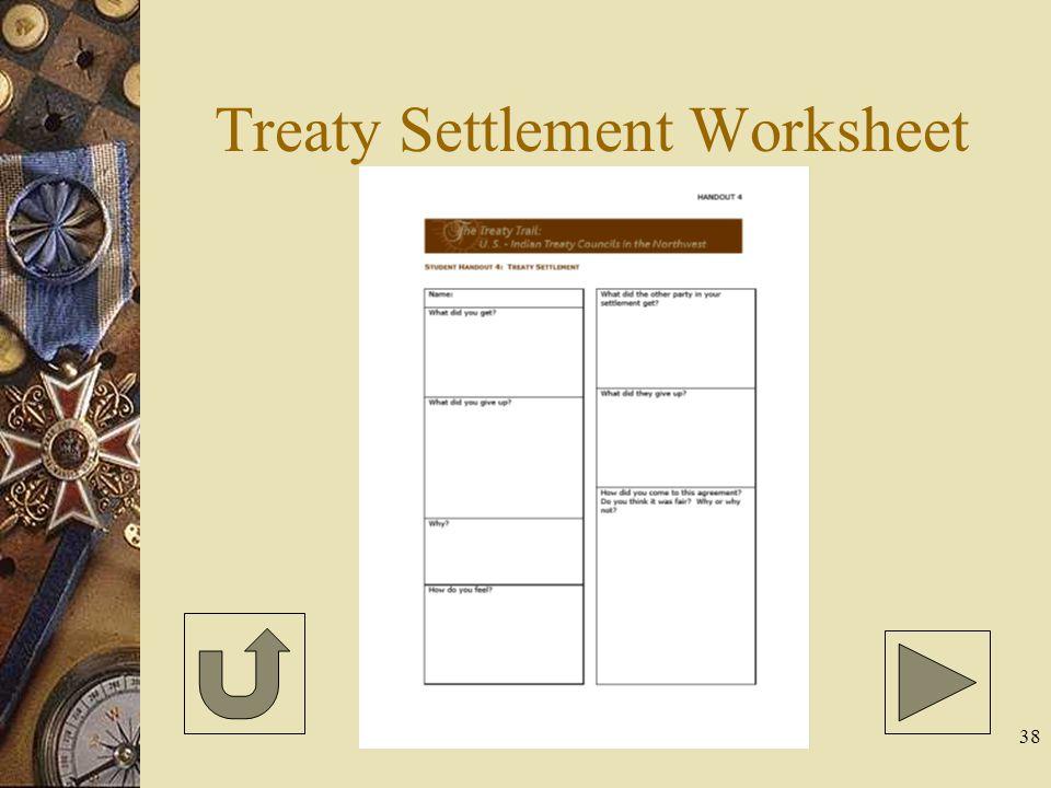38 Treaty Settlement Worksheet