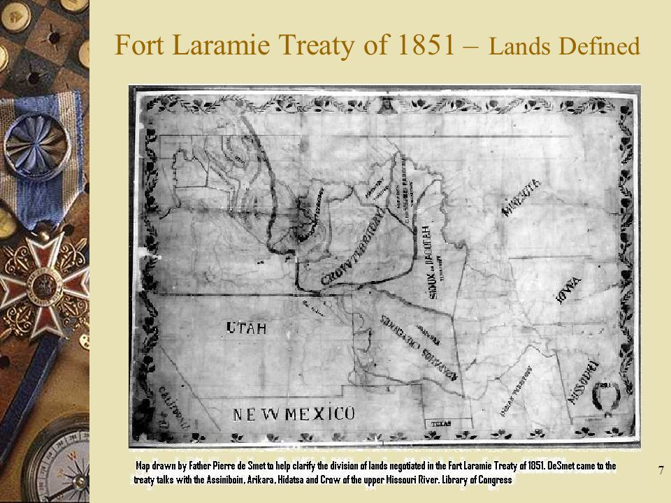 7 Fort Laramie Treaty of 1851 – Lands Defined