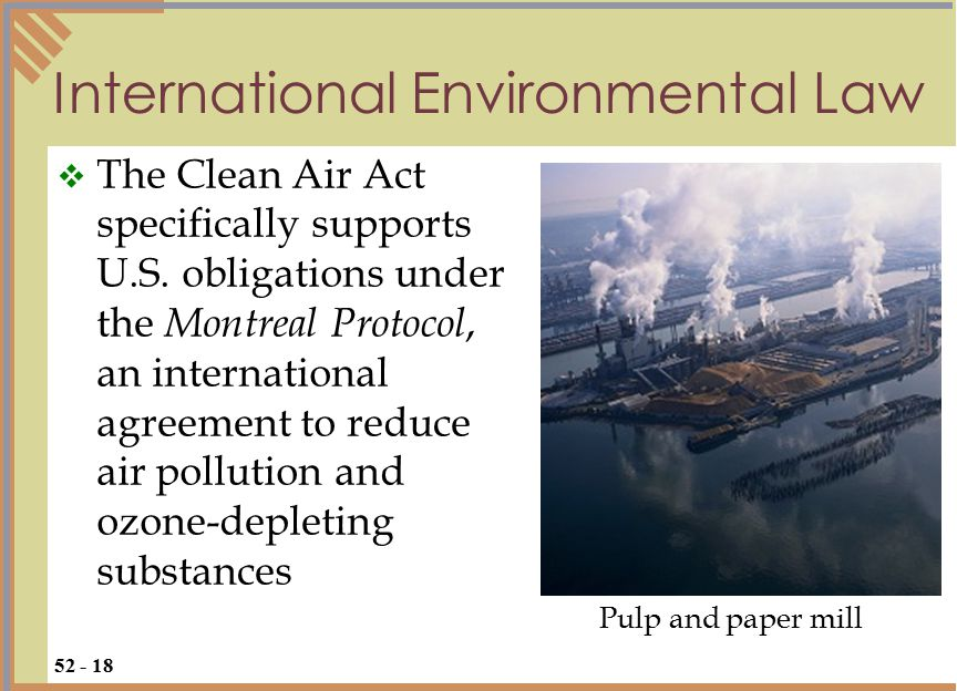 International Environmental Law  The Clean Air Act specifically supports U.S.