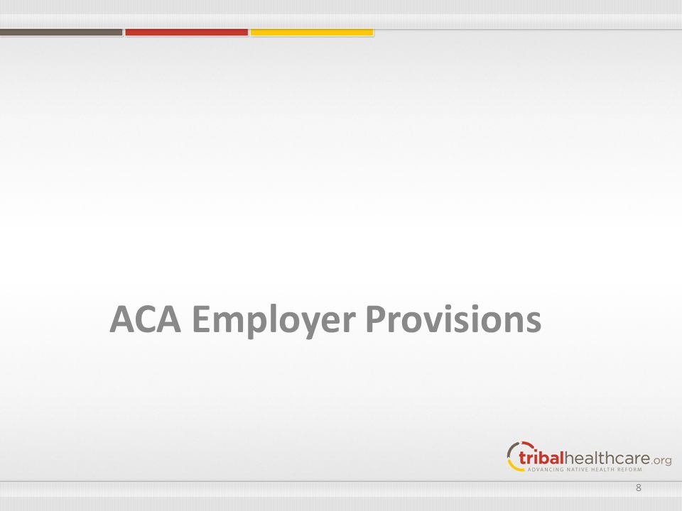 ACA Employer Provisions 8