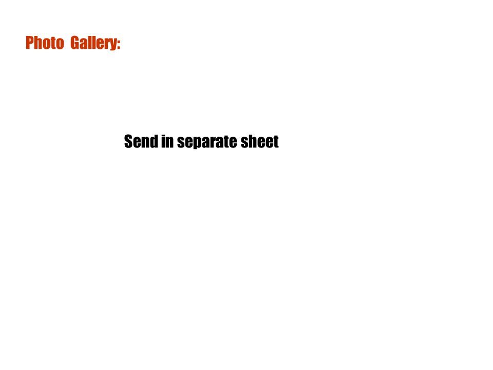 Photo Gallery: Send in separate sheet