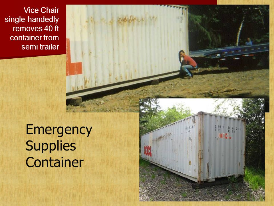 Emergency Supplies Container Vice Chair single-handedly removes 40 ft container from semi trailer