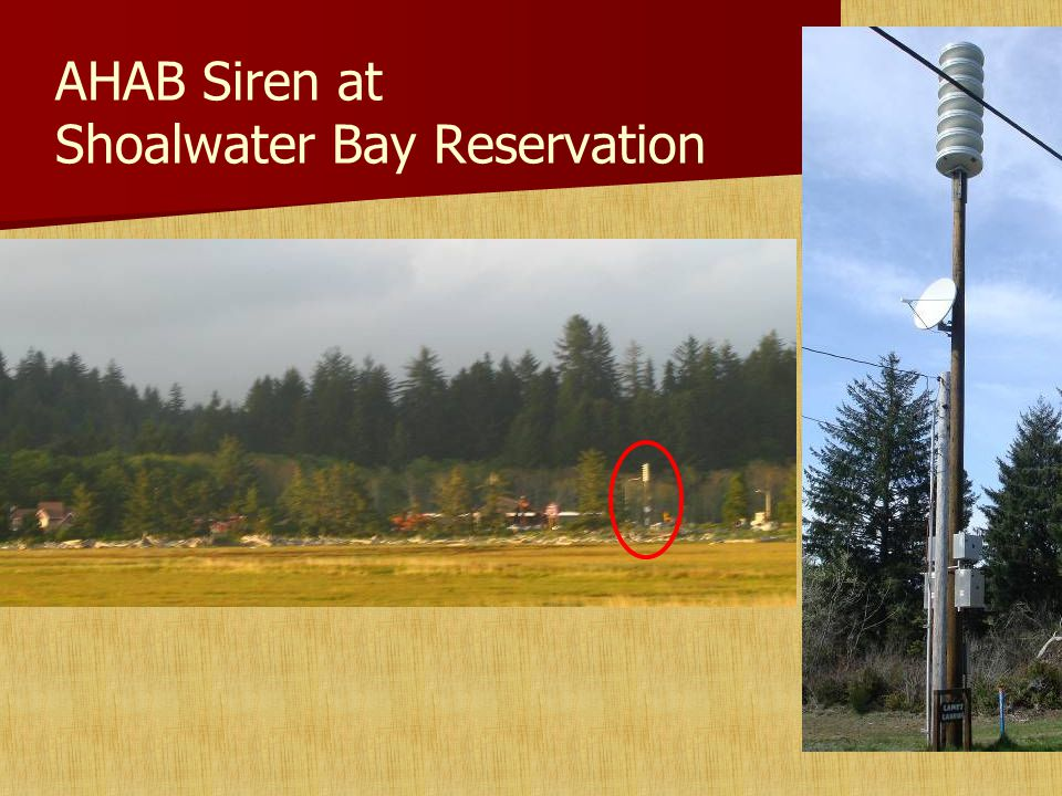 AHAB Siren at Shoalwater Bay Reservation