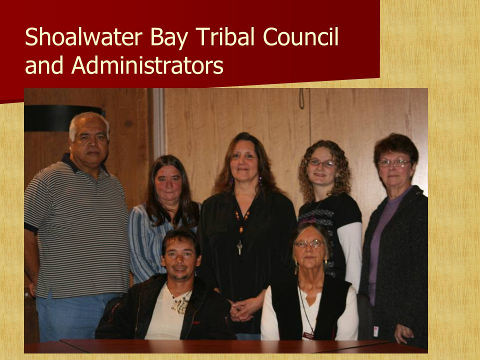 Shoalwater Bay Tribal Council and Administrators
